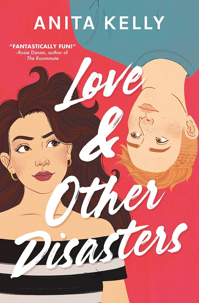 Anita Kelly - Love & Other Disasters (Ppbk)