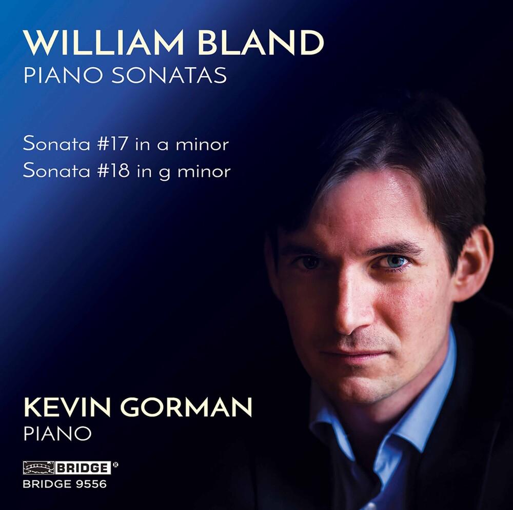 Bland / Gorman - Piano Sonatas