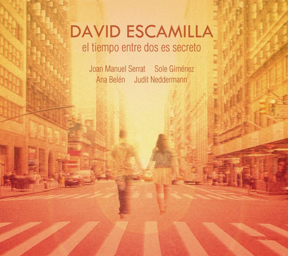 David Escamilla - El Tiempo Entre Dos Es Secreto (Spa)