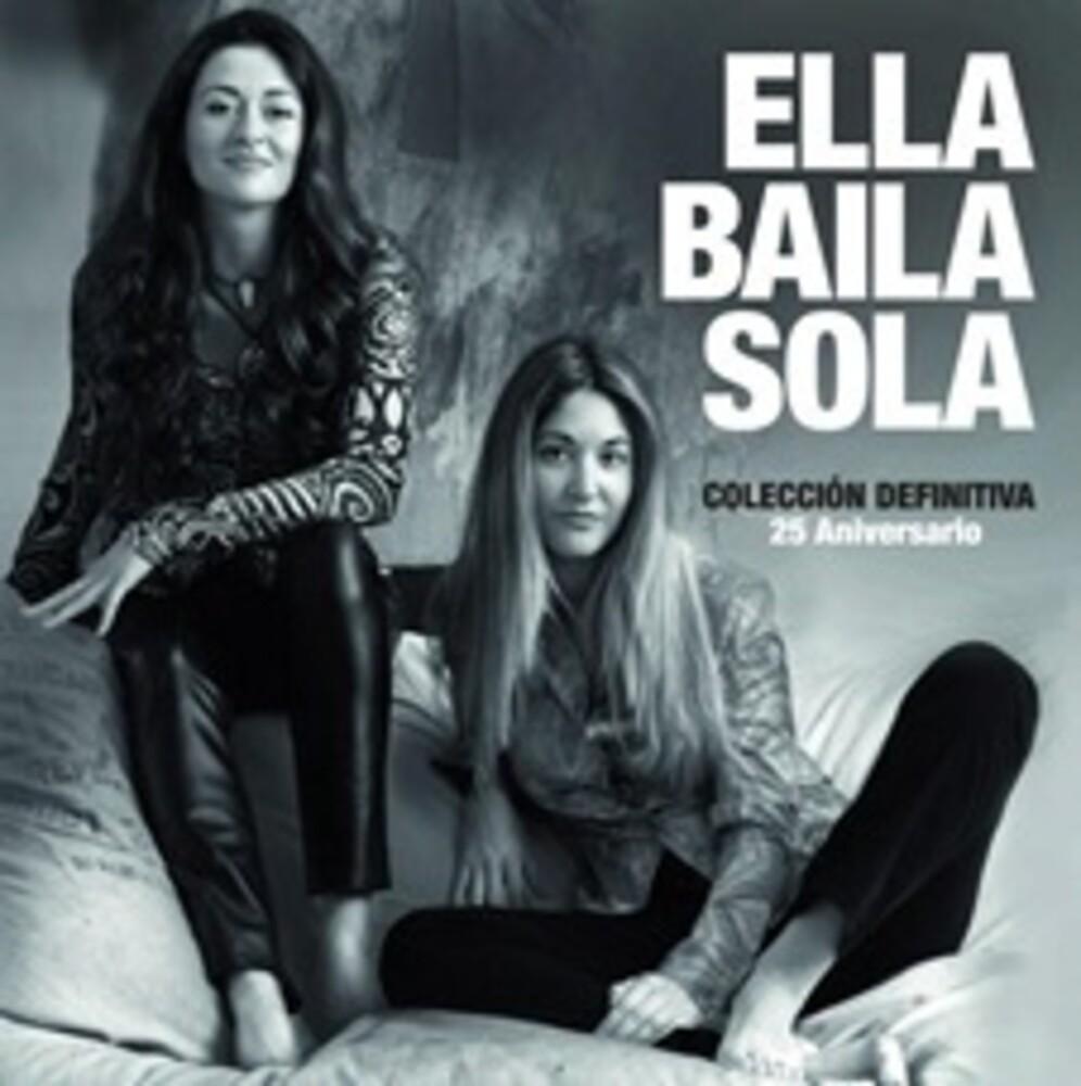 Ella Baila Sola - Coleccion Definitiva 25 Aniersario (Spa)