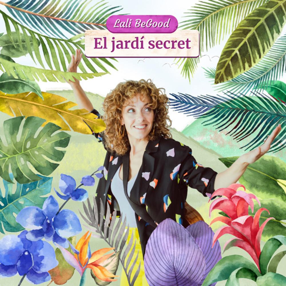 Lali Begood - El Jardi Secret (Spa)