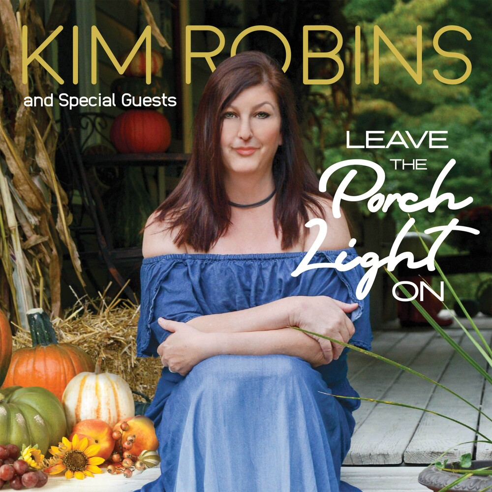Robins, Kim & Special Guests - Leave The Porch
