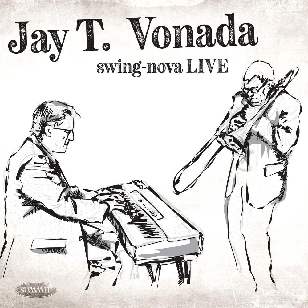 Jay Vonada  T. - Swing-Nova Live