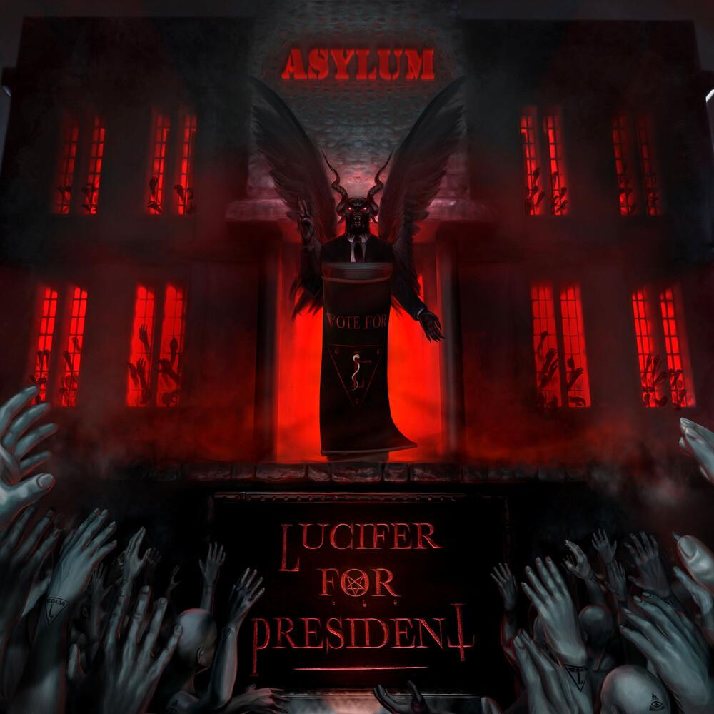 Lucifer For President - Asylum