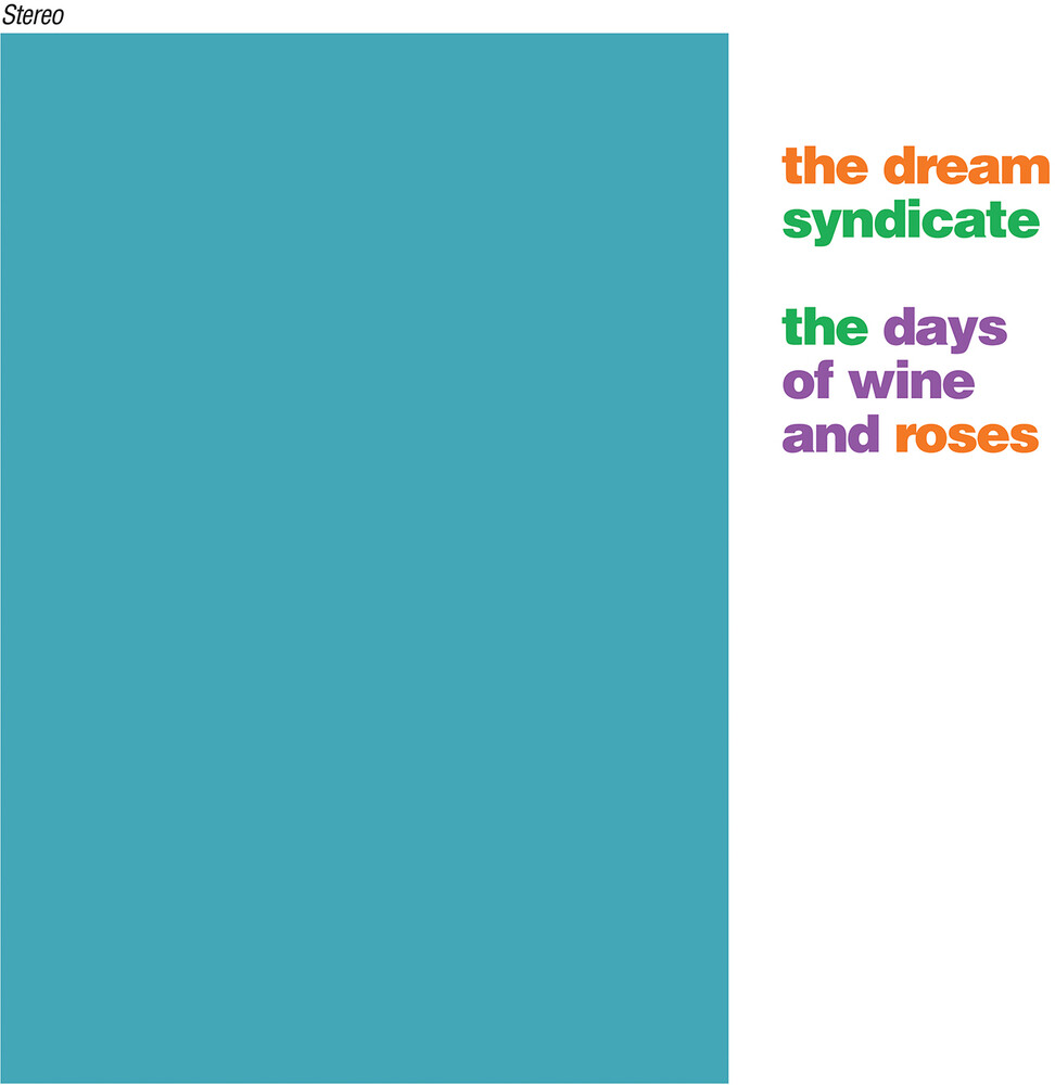 The Dream Syndicate - The Days of Wine and Roses [Box Set]