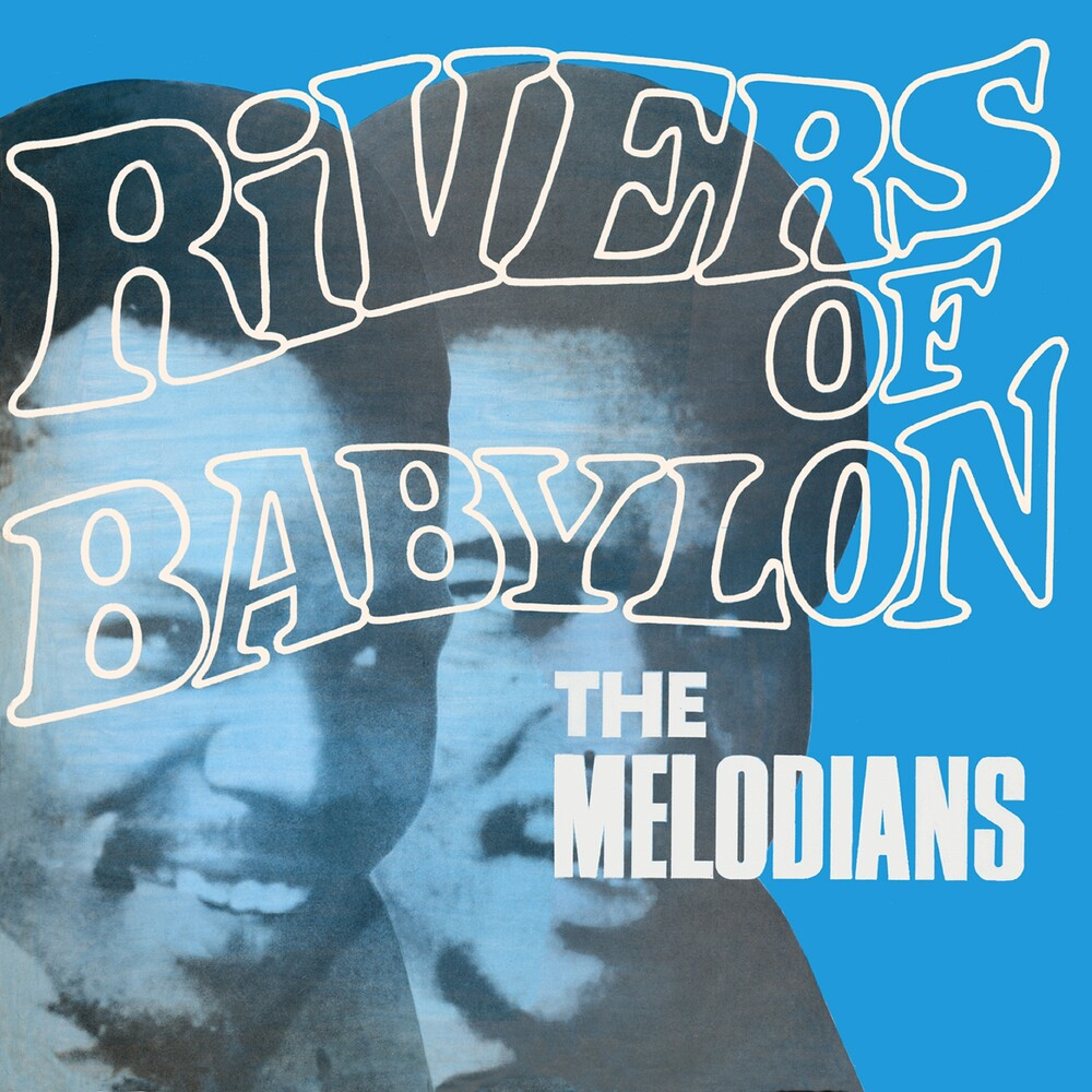 Melodians - Rivers Of Babylon (Exp) (Uk)