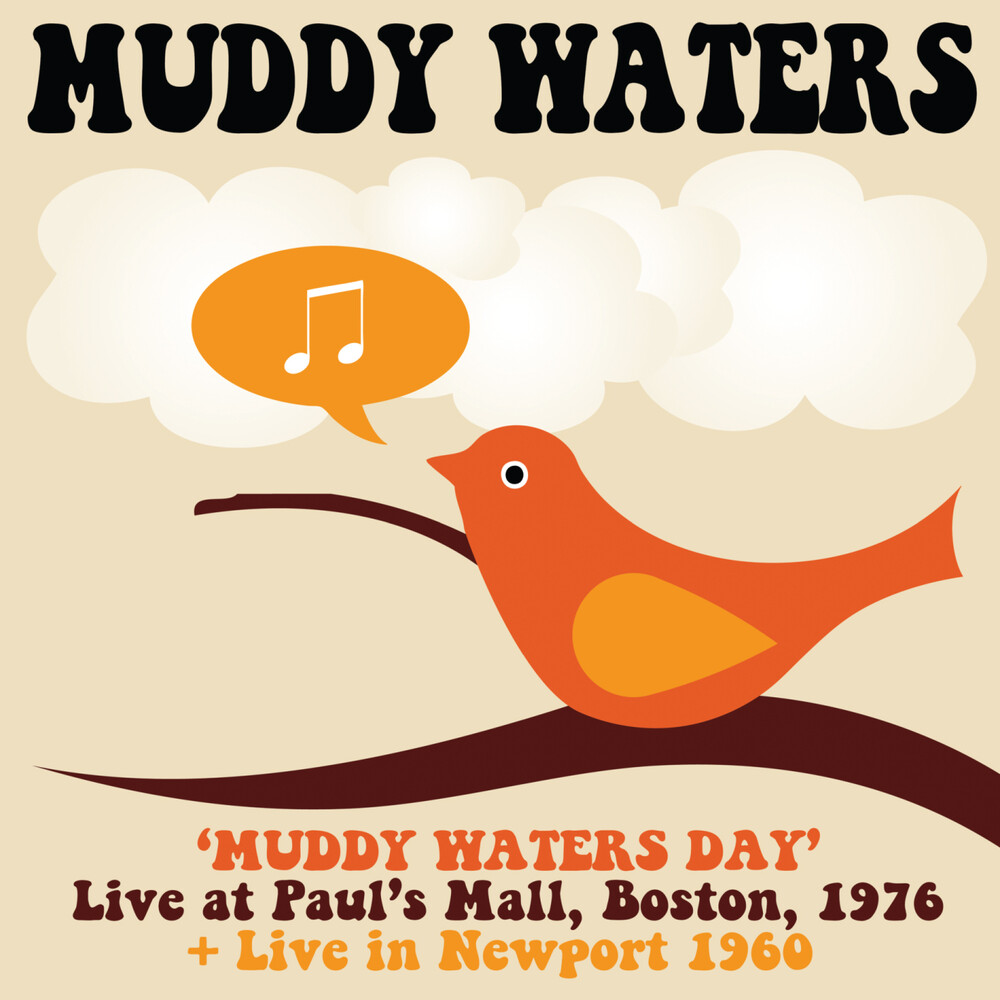 Muddy Waters - Muddy Waters Day Boston 1976