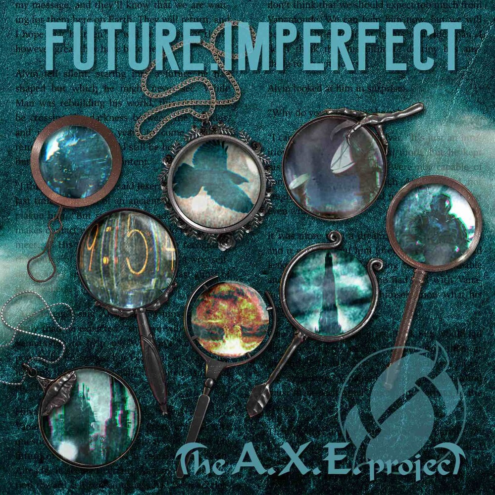 Axe Project - Future, Imperfect