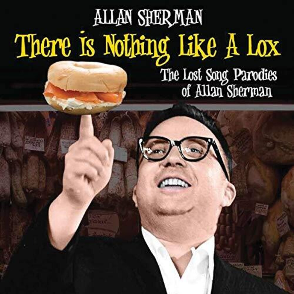 Allan Sherman - There Is Nothing Like A Lox: The Lost Song