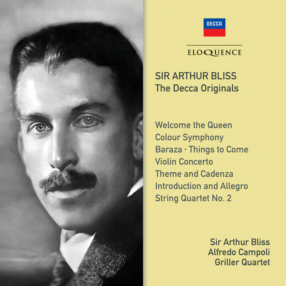 Arthur Bliss / Griller Quartet / Campoli,Alfredo - Sir Arthur Bliss: The Decca Originals (Aus)
