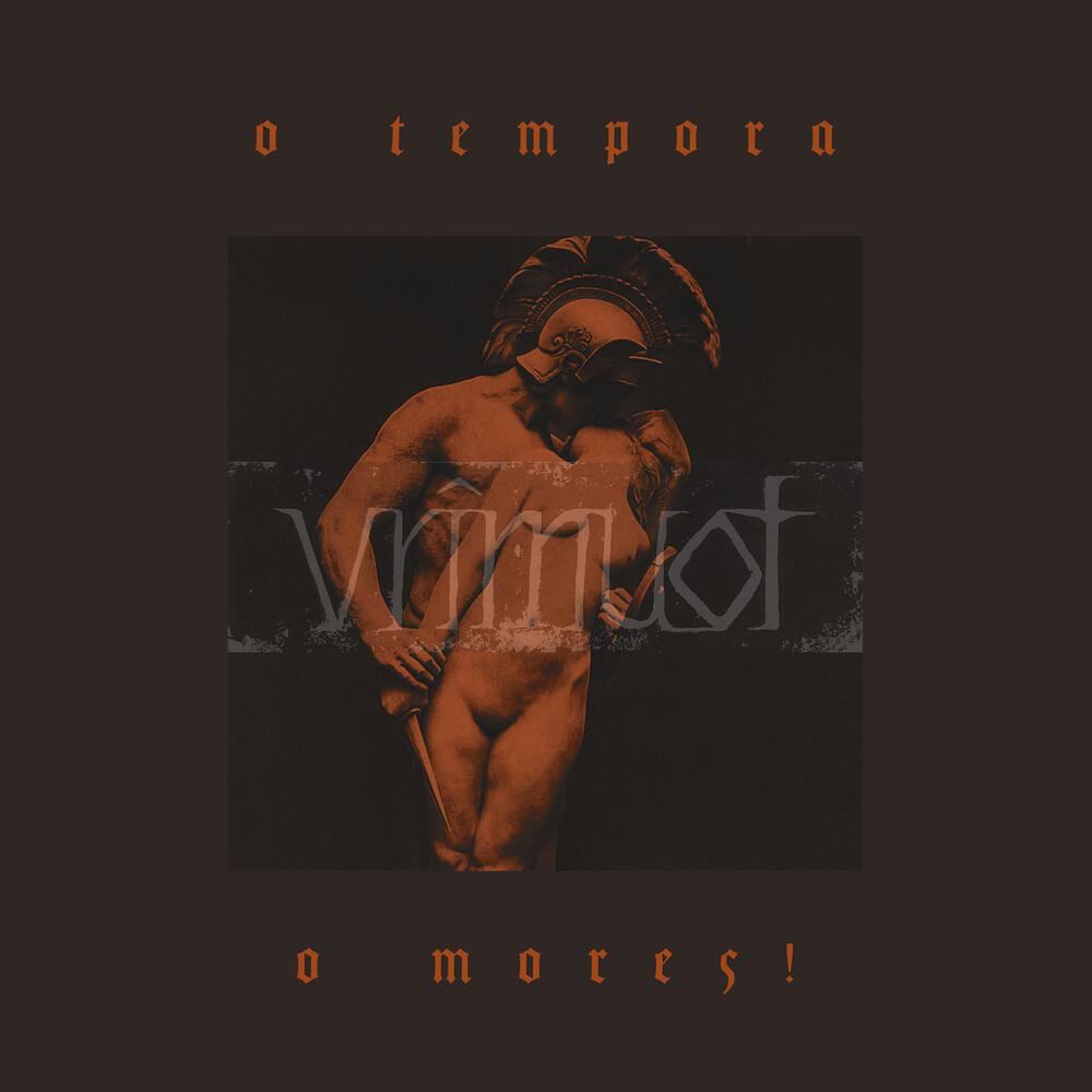 Vrimuot - O Tempora O Mores! (Blk) [Limited Edition]