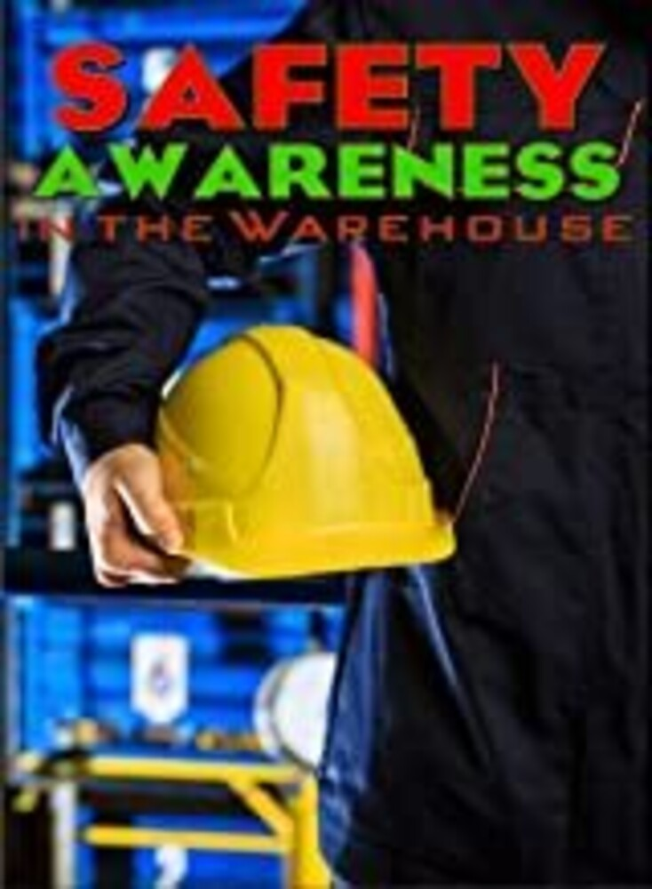- Safety Awareness In The Warehouse / (Mod)