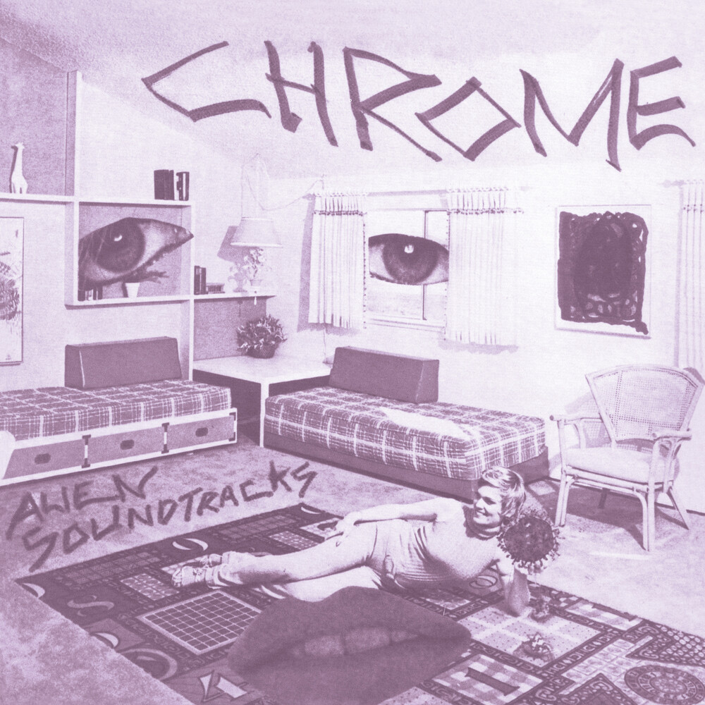 Chrome - Alien Soundtracks (Ltd)