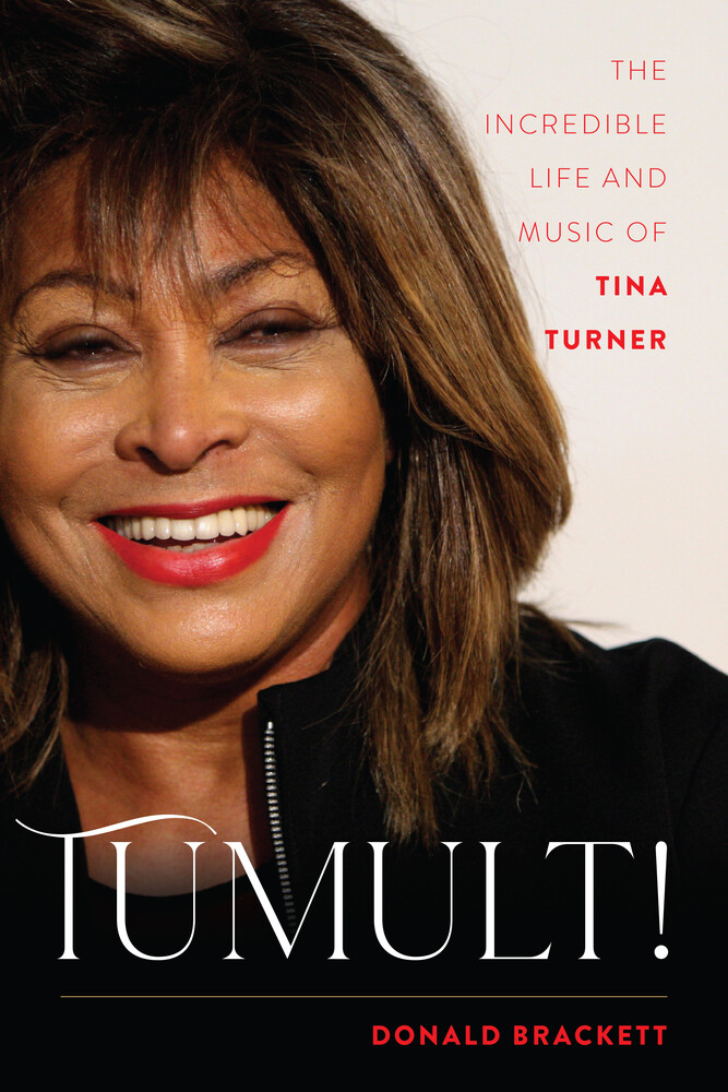 - Tumult!: The Incredible Life and Music of Tina Turner