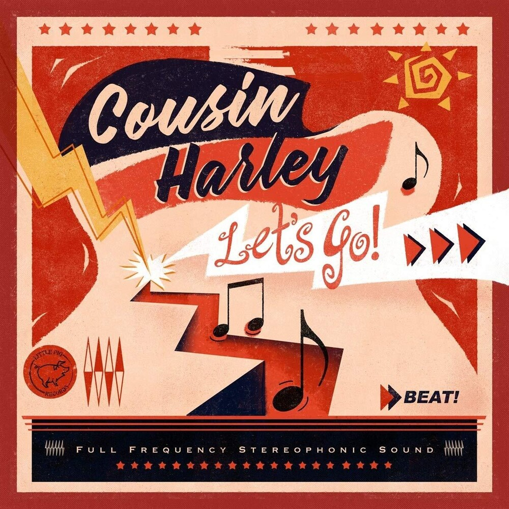 Cousin Harley - Let's Go!
