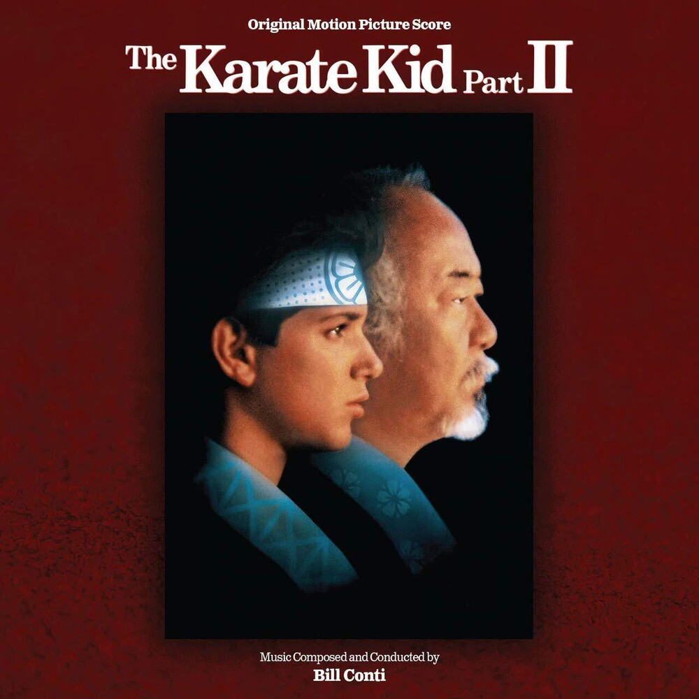 Bill Conti Exp Rmst Ita - Karate Kid Part Ii / O.S.T. (Exp) [Remastered] (Ita)