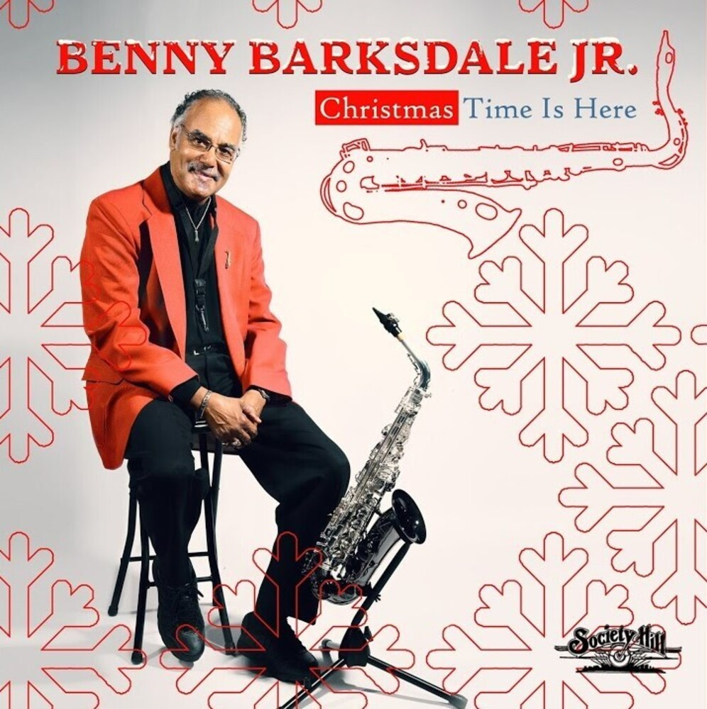 Barksdale Jr, Benny - Christmas Time Is Here