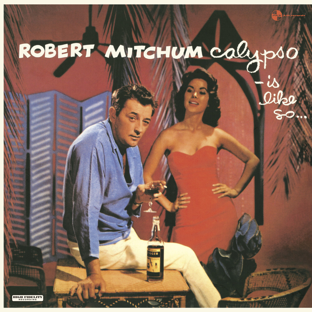 Robert Mitchum - Calypso Is Like So [180-Gram Vinyl With Bonus Tracks]