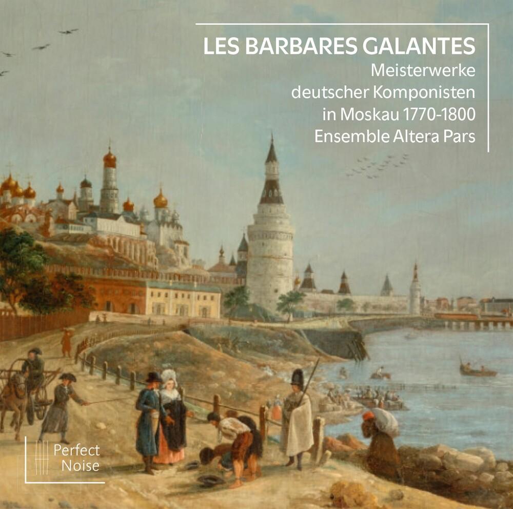 Les Barbares Galantes / Various - Les Barbares Galantes