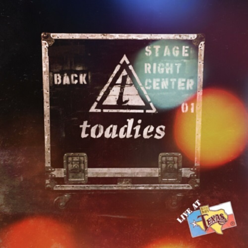 Toadies - Live At Billy Bob's Texas