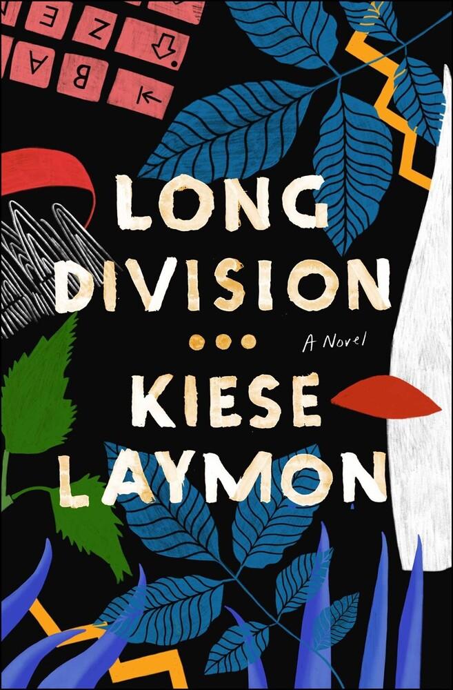 Laymon, Kiese - Long Division: A Novel