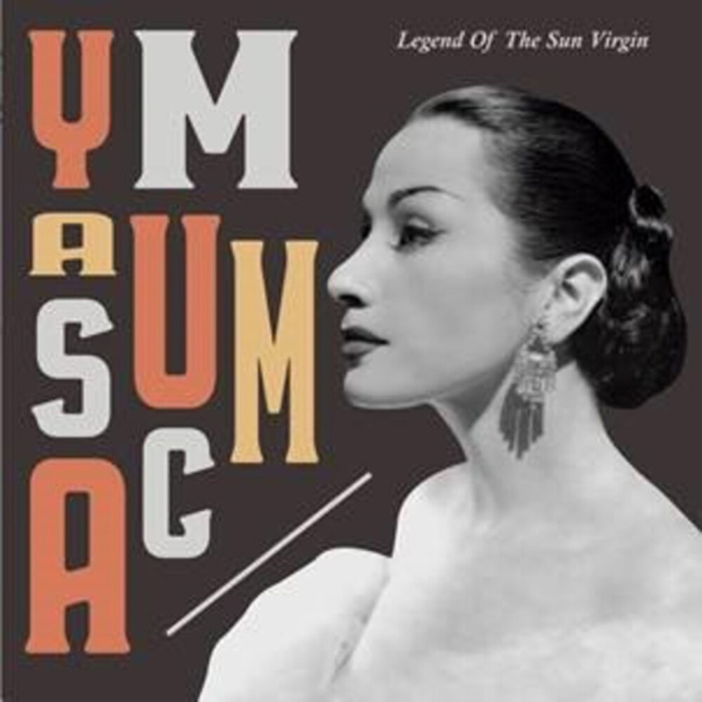 Yma Sumac - Legend Of The Sun Virgin