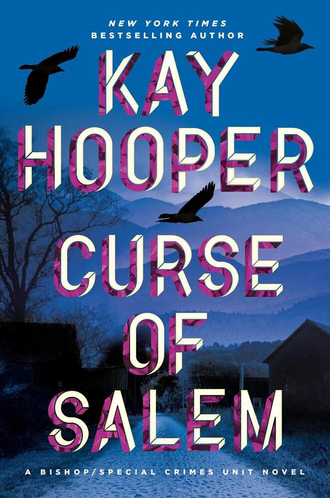 Kay Hooper - Curse of Salem: A Bishop/Special Crimes Unit Novel