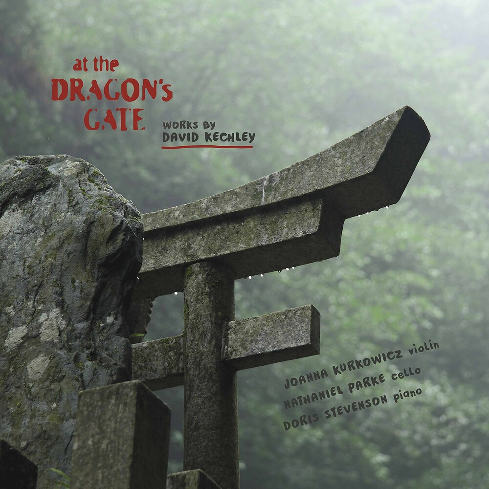 Kechley / Kurkowicz / Stevenson - At The Dragon's Gate (2pk)