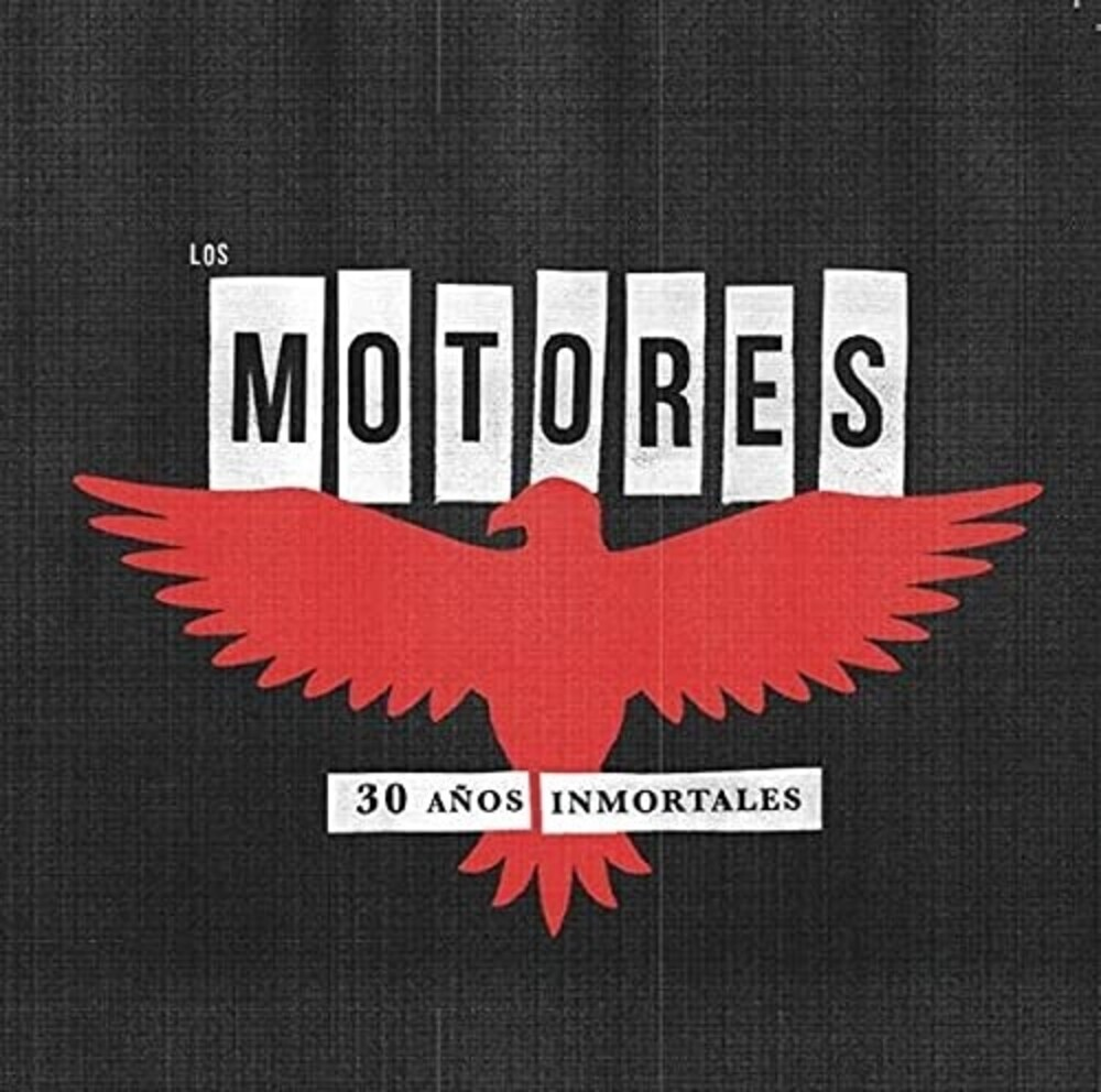 Los Motores - 30 Anos Inmortales (W/Cd) (Spa)