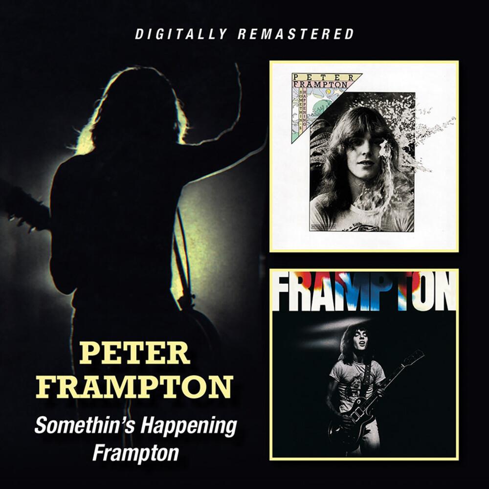 Peter Frampton - Somethin's Happening / Frampton [Import]