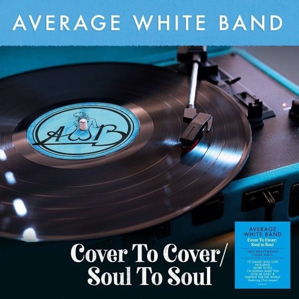 Average White Band - Cover To Cover / Soul To Soul [Clear Vinyl] [180 Gram] (Uk)