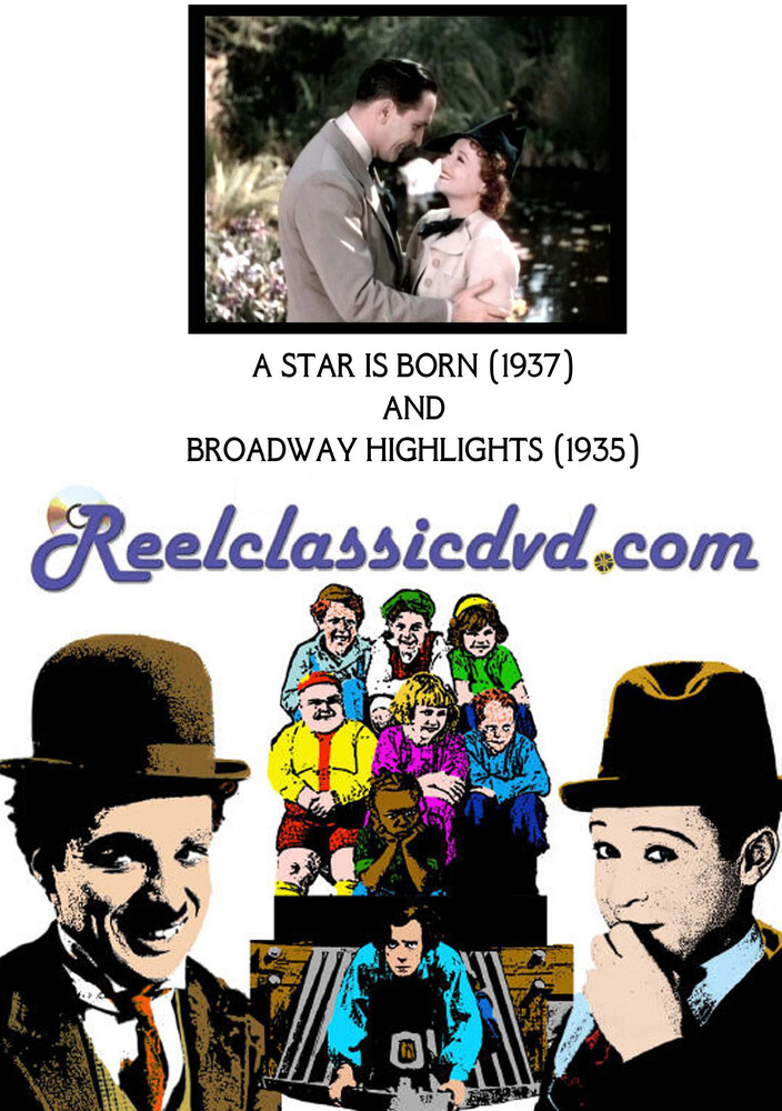 - Star Is Born (1937) And Broadway Highlights