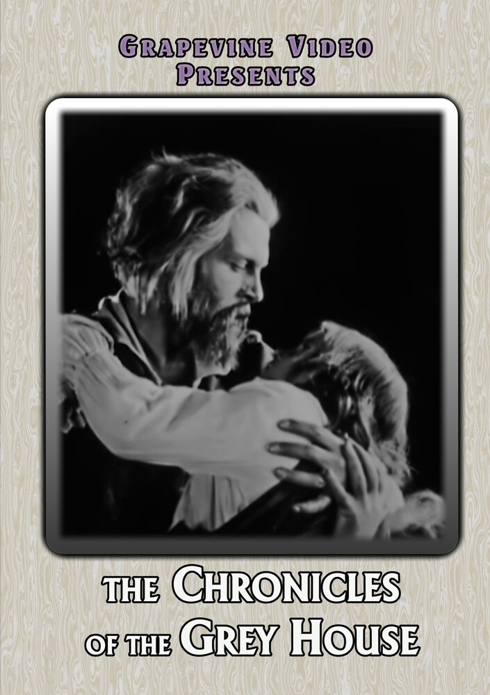 - Chronicle Of The Grey House (1925) / (Mod)