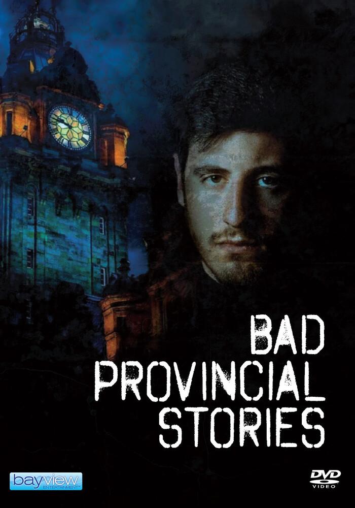 - Bad Provincial Stories (Cattive Storie Provincia)