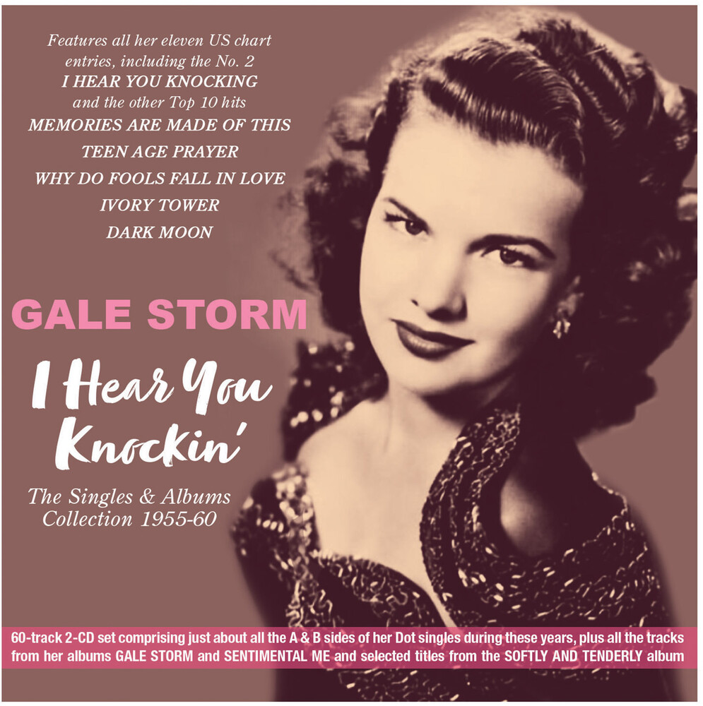 Gale Storn - I Hear You Knockin': The Singles & Albums