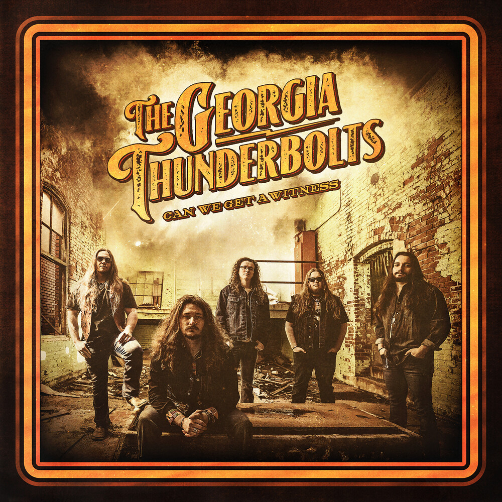 Georgia Thunderbolts - Can We Get A Witness