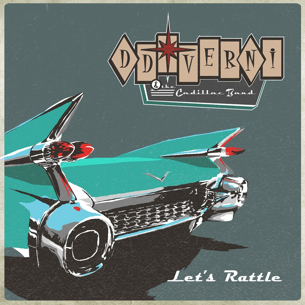 D.D. Verni & The Cadillac Band - Let's Rattle