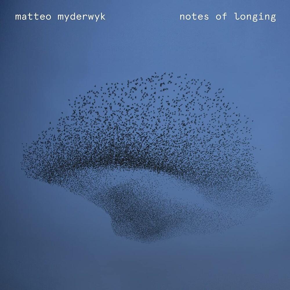 Matteo Myderwyk - Notes Of Longing [Digipak]