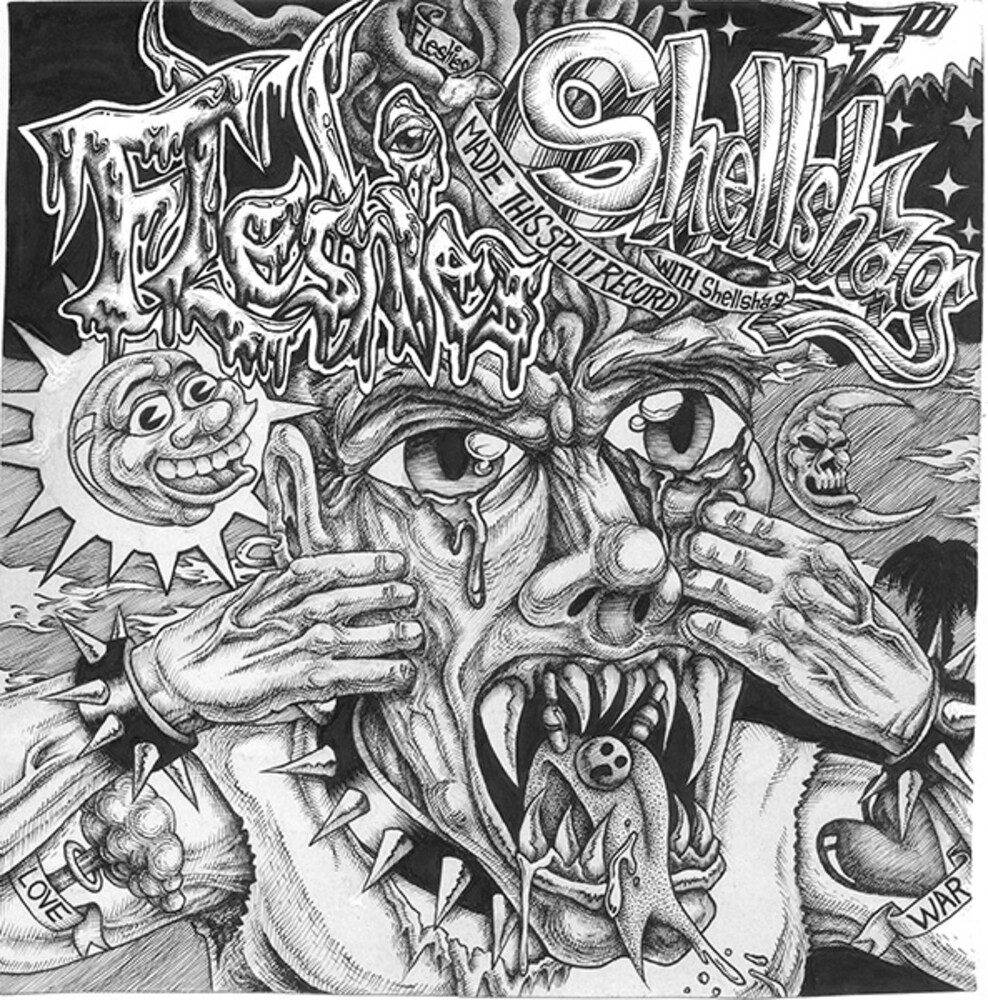 Fleshies / Shellshag - Split (Ep)