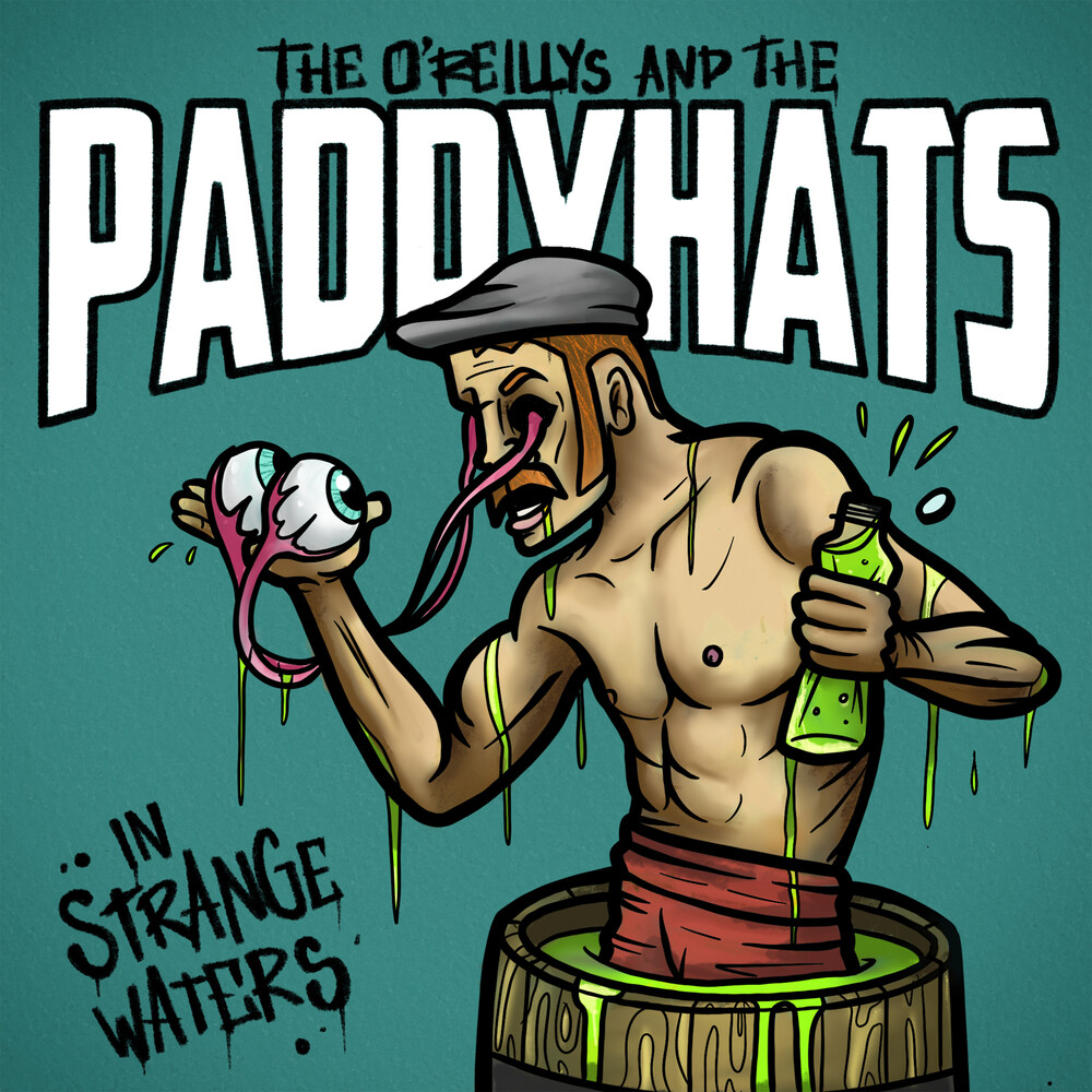 O'Reillys & the Paddyhats - In Strange Waters (White Vinyl)