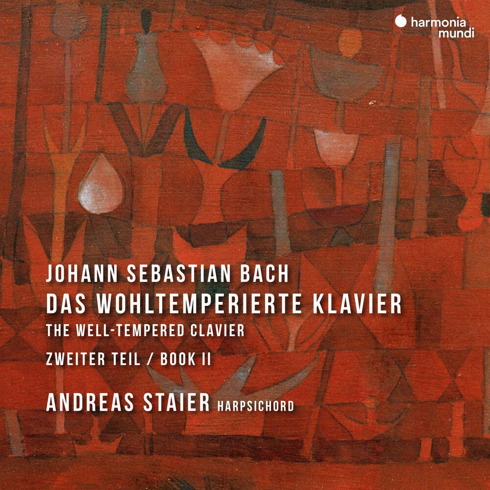 Andreas Staier - Bach: Das Wohltemperiertes Klavier - Book 2