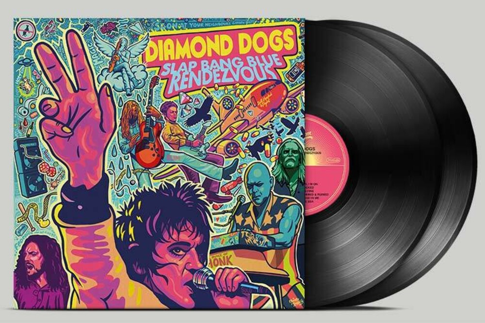 Diamond Dogs - Slap Bang Blue Rendezvous