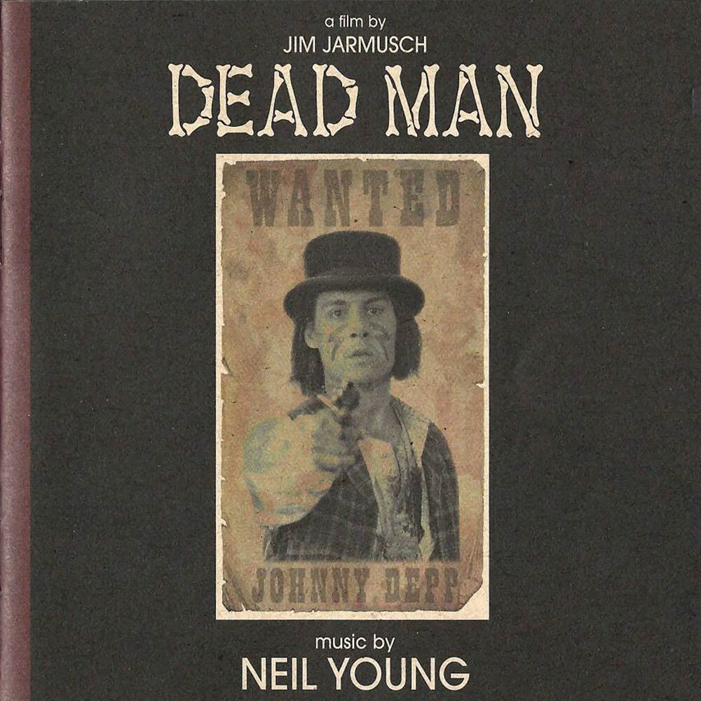 Neil Young - Dead Man: A Film By Jim Jarmusch Music From And Inspired By The Motion Picture [LP]
