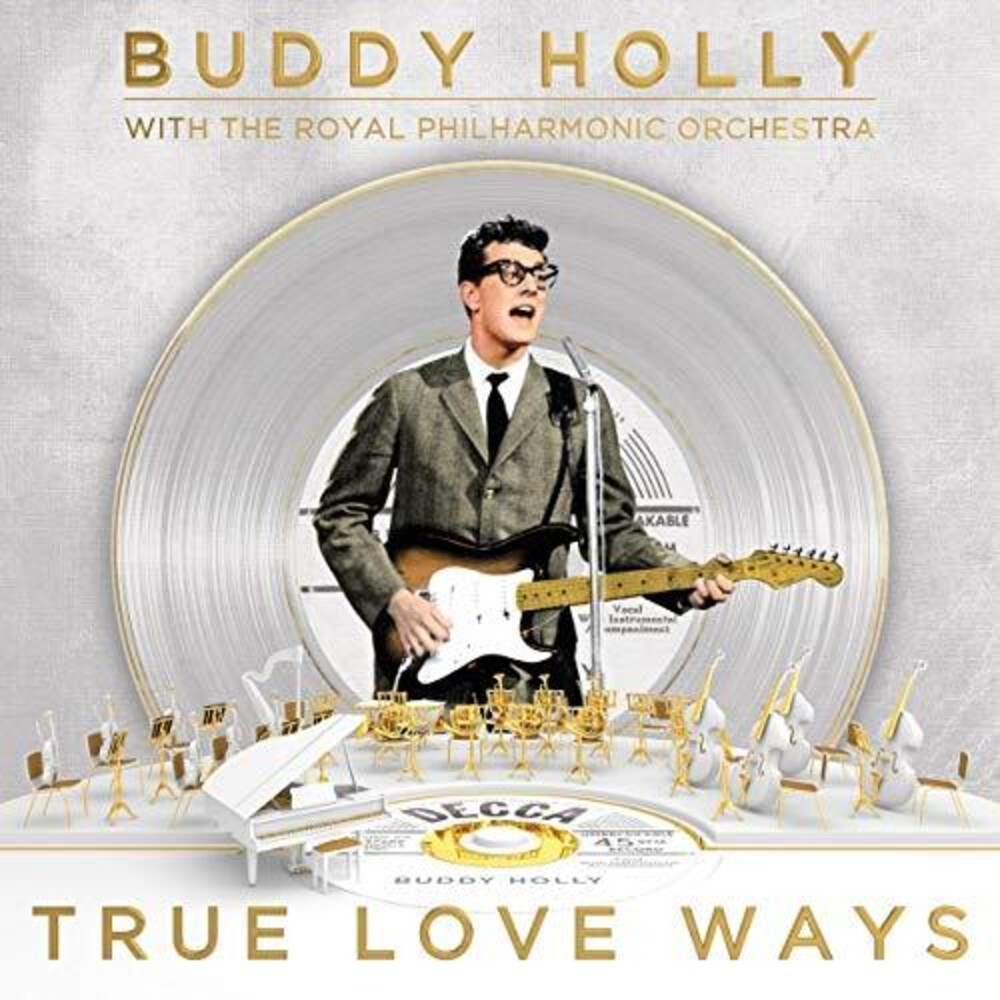 Buddy Holly - True Love Ways [With The Royal Philharmonic Orchestra]