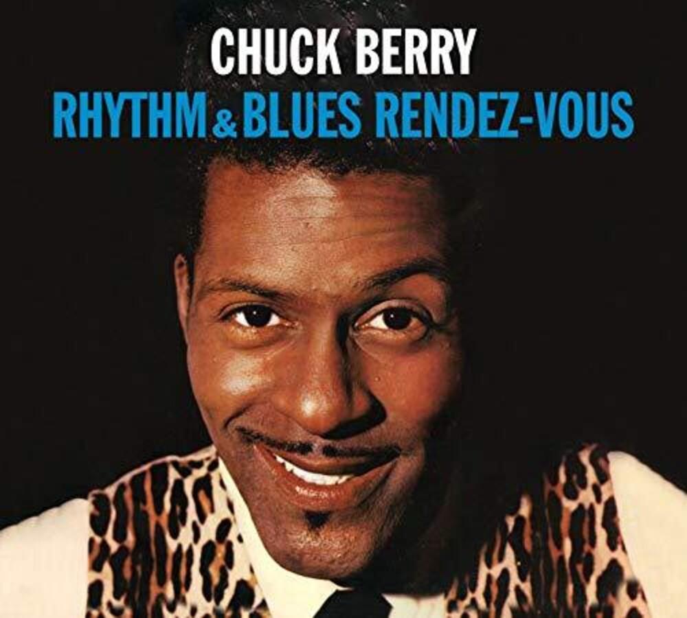 Chuck Berry - Rhythm & Blues Rendez-Vous / Rockin At The Hops