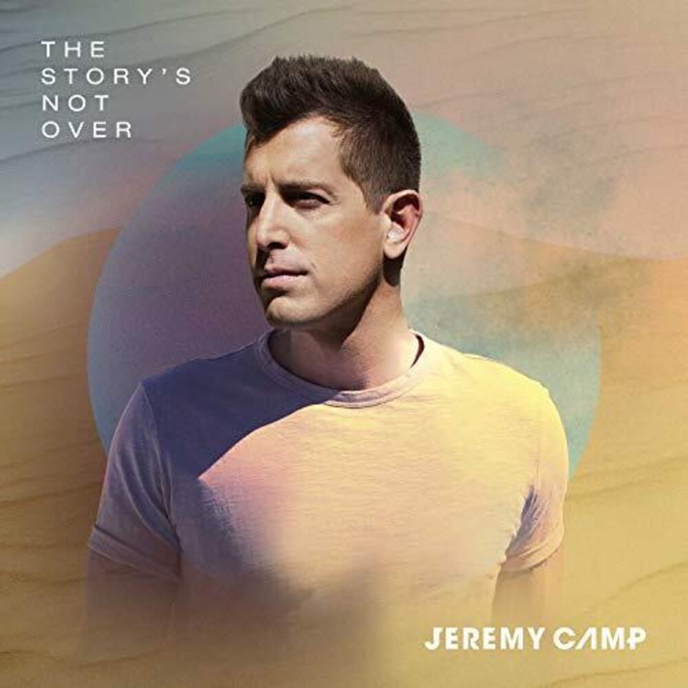 Jeremy Camp - Story's Not Over