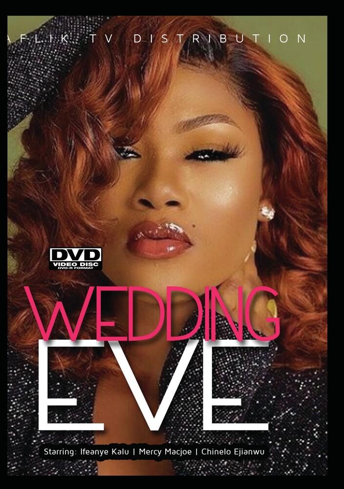- Wedding Eve