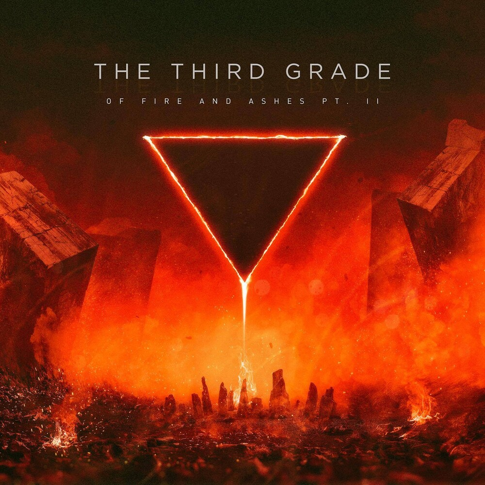 Third Grade - Of Fire And Ashes Pt. 2