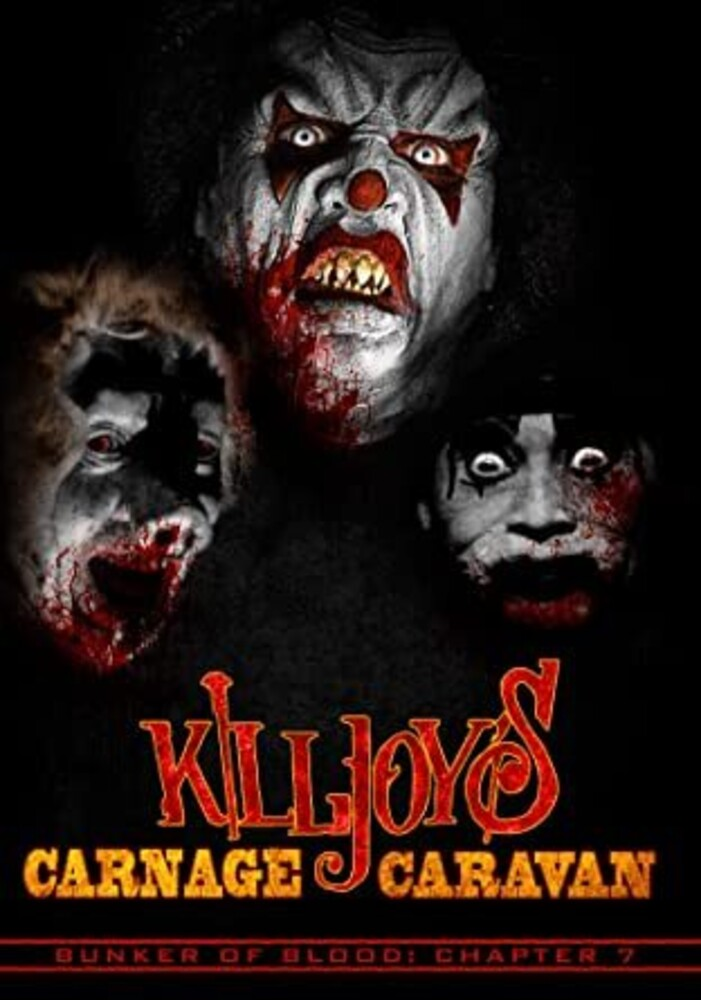 - Bunker Of Blood 7: Killjoy's Carnage Caravan