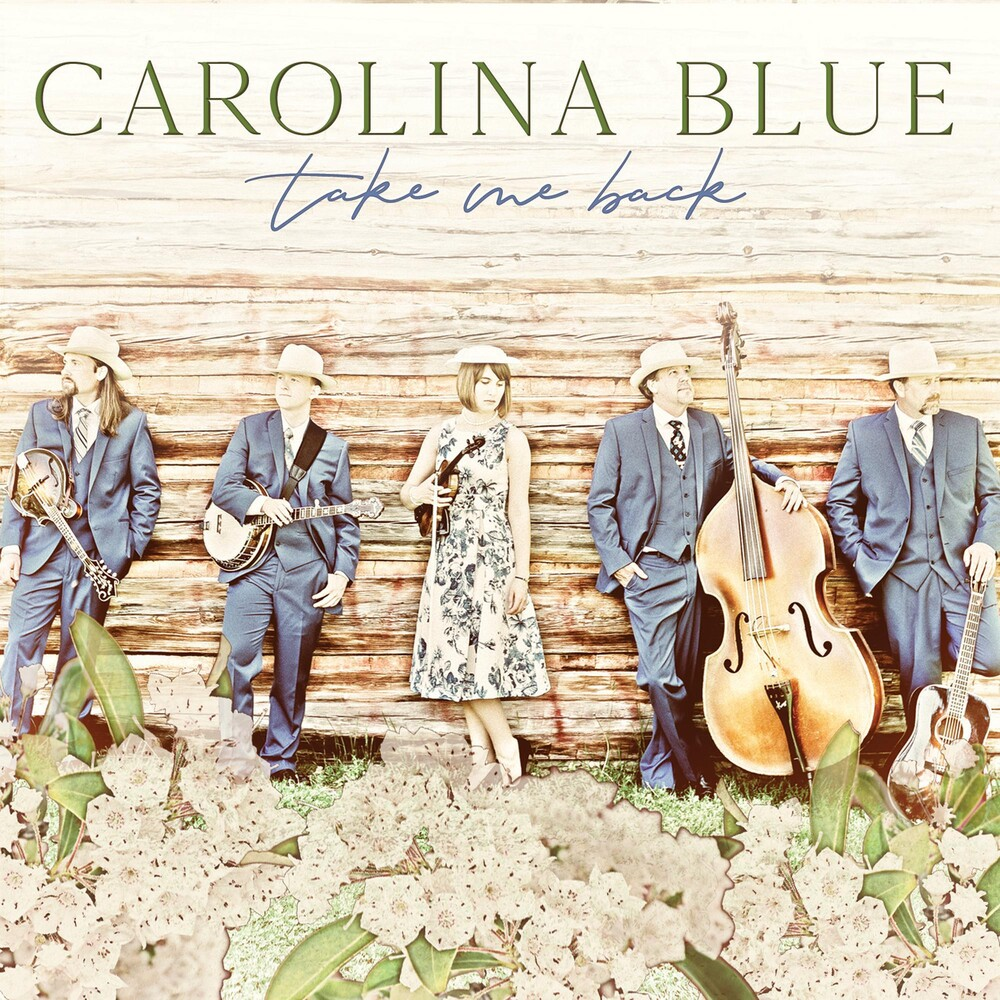 Carolina Blue - Take Me Back